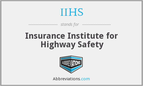 What does IIHS stand for?