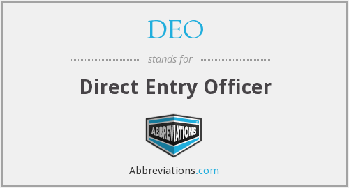 DEO - Direct Entry Officer