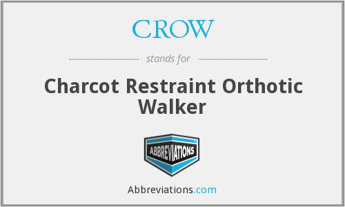 CROW - Charcot Restraint Orthotic Walker