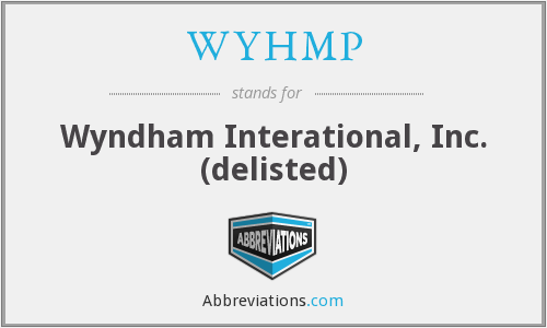 WYHMP - Wyndham Interational, Inc. (delisted)
