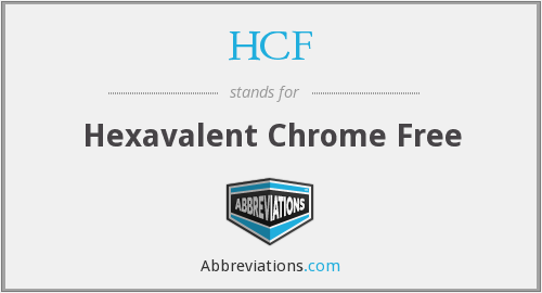 HCF - Hexavalent Chrome Free