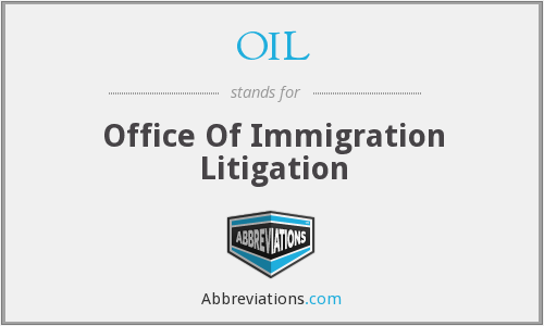 OIL - Office Of Immigration Litigation