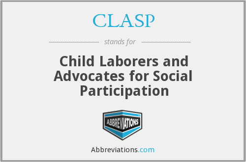 CLASP - Child Laborers and Advocates for Social Participation