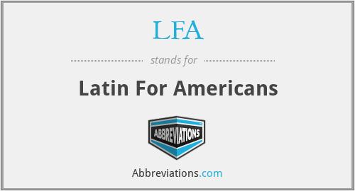 LFA - Latin For Americans