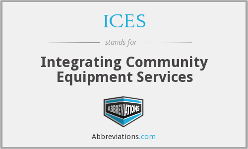 ICES - Integrating Community Equipment Services