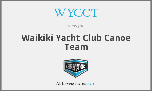 WYCCT - Waikiki Yacht Club Canoe Team