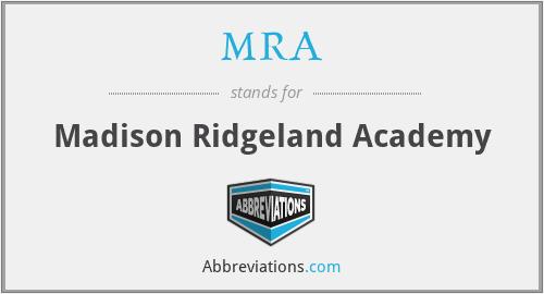 MRA - Madison Ridgeland Academy