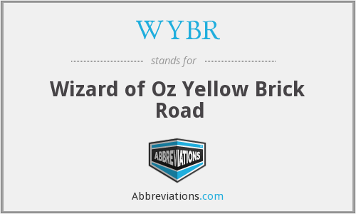 WYBR - Wizard of Oz Yellow Brick Road
