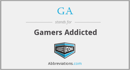 GA - Gamers Addicted