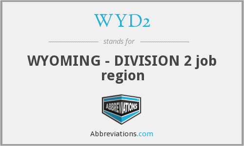 WYD2 - WYOMING - DIVISION 2 job region