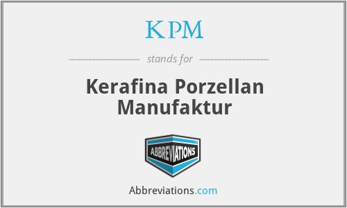 KPM - Kerafina Porzellan Manufaktur