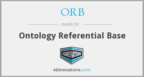 ORB - Ontology Referential Base
