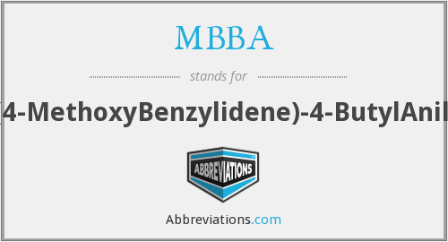 MBBA - N-(4-MethoxyBenzylidene)-4-ButylAniline