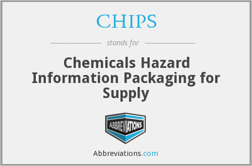 CHIPS - Chemicals Hazard Information Packaging for Supply