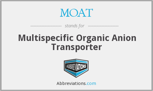 MOAT - Multispecific Organic Anion Transporter