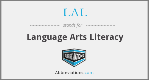 LAL - Language Arts Literacy