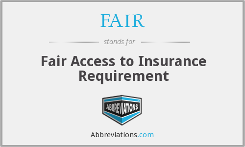 FAIR - Fair Access to Insurance Requirement