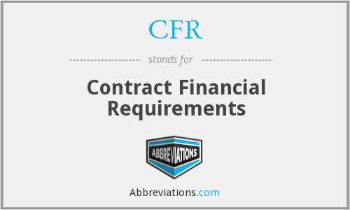 CFR - Contract Financial Requirements