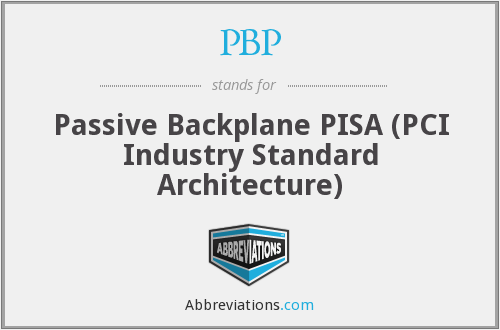 PBP - Passive Backplane PISA (PCI Industry Standard Architecture)