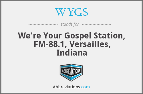 WYGS - We're Your Gospel Station, FM-88.1, Versailles, Indiana