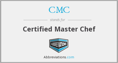 CMC - Certified Master Chef