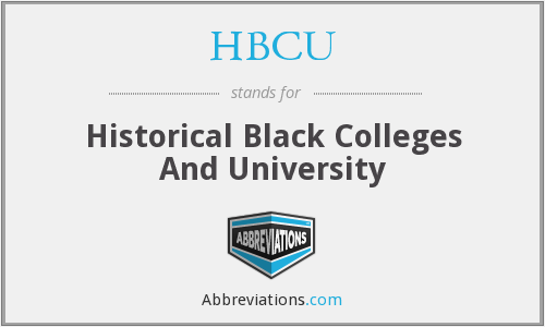 HBCU - Historical Black Colleges And University