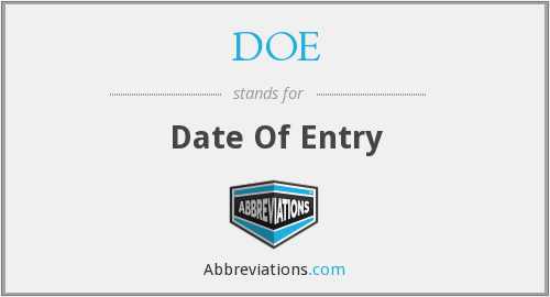 DOE - Date Of Entry