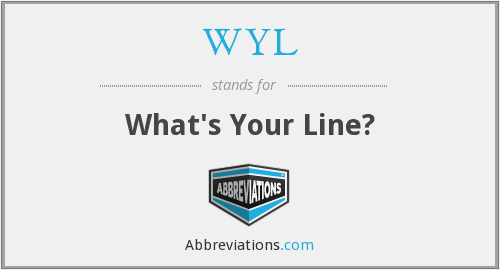 WYL - What's Your Line?