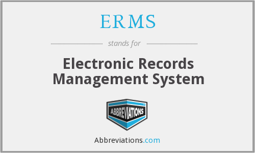 ERMS - Electronic Records Management System