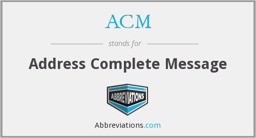 ACM - Address Complete Message