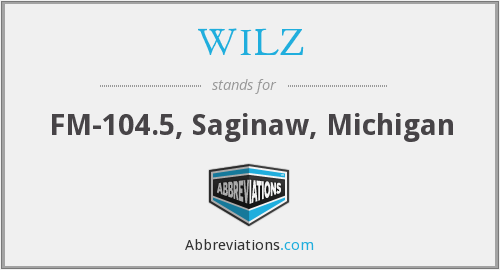 WILZ - FM-104.5, Saginaw, Michigan