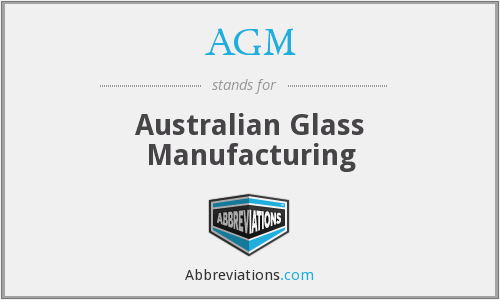 AGM - Australian Glass Manufacturing