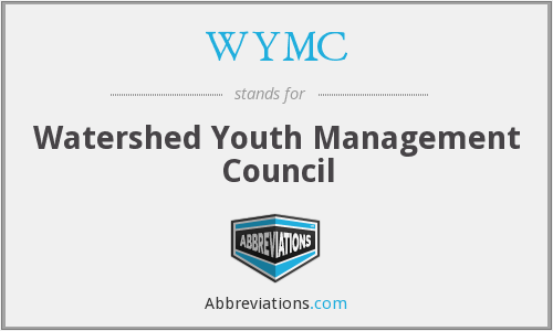 WYMC - Watershed Youth Management Council