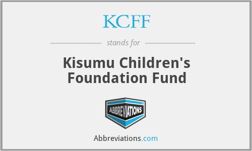 KCFF - Kisumu Children's Foundation Fund