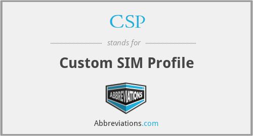 CSP - Custom SIM Profile