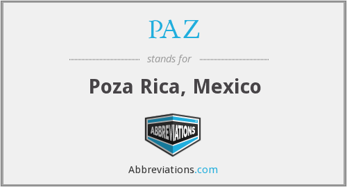 What does PAZ stand for?