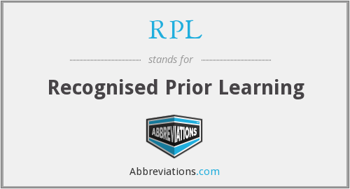 RPL - Recognised Prior Learning