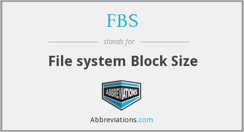 FBS - File system Block Size