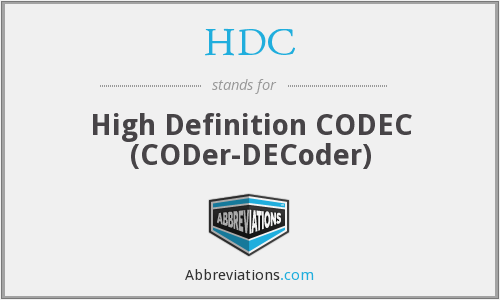 HDC - High Definition CODEC (CODer-DECoder)