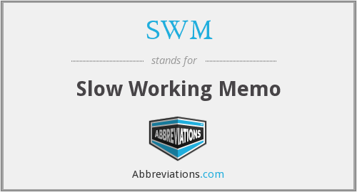 SWM - Slow Working Memo