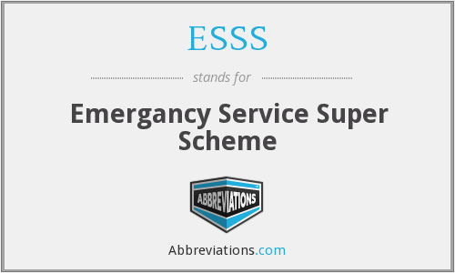 ESSS - Emergancy Service Super Scheme
