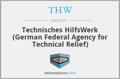 THW - Technisches HilfsWerk (German Federal Agency for Technical Relief)