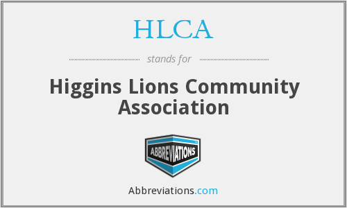HLCA - Higgins Lions Community Association
