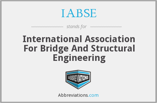 IABSE - International Association For Bridge And Structural Engineering