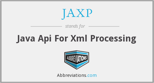 What does JAXP stand for?
