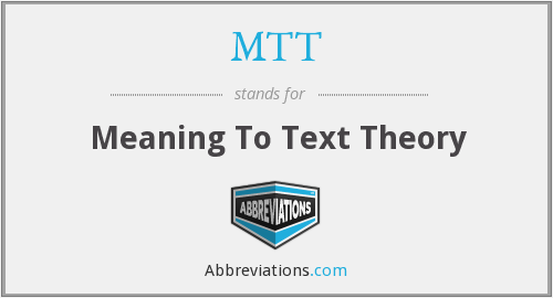 MTT - Meaning To Text Theory