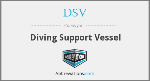 DSV - Diving Support Vessel