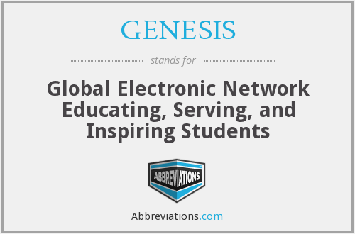 GENESIS - Global Electronic Network Educating, Serving, and Inspiring Students