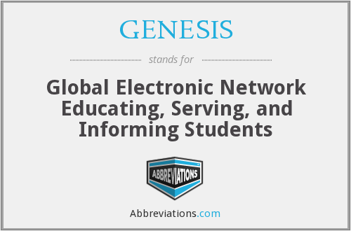 GENESIS - Global Electronic Network Educating, Serving, and Informing Students
