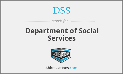 DSS - Department of Social Services